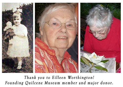 Eilleen Worthington - Charter member of the Quilcene Historical Museum, and major donor