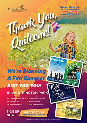 Worthington Park poster for summer 2020 events. Thank You Quilcene, with information on upcoming events, including small versions of posters for each. Events include the Oyster Races, Gravel Unravel Bike Race, Harvest Festival, Movie Under the Stars, and the Tasting Gala